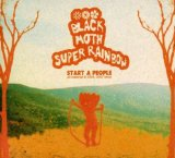 Start a People Lyrics Black Moth Super Rainbow