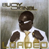 Loaded Lyrics Busy Signal