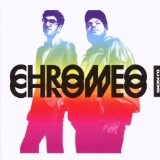 DJ Kicks Lyrics Chromeo