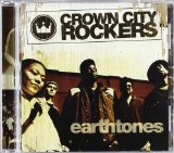Earthtones Lyrics Crown City Rockers