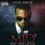 Don Omar Presents MTO2: New Generation Lyrics Don Omar