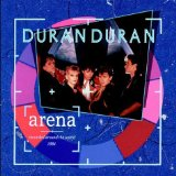 Arena Lyrics Duran Duran