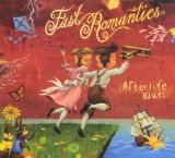 The Fast Romantics Lyrics Fast Romantics