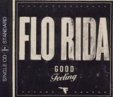 Good Feeling (Single) Lyrics Flo Rida