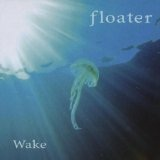 Wake Lyrics Floater