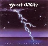 Shot In The Dark Lyrics Great White