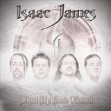 Shut Up And Listen Lyrics Isaac James