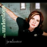 The Underdogs Lyrics Jen Foster