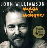 Mulga To Mangoes Lyrics John Williamson