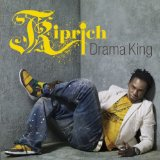 Drama King Lyrics Kiprich
