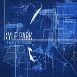 The Blue Roof Sessions Lyrics Kyle Park