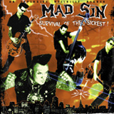 Suvival Of The Sickest Lyrics Mad Sin