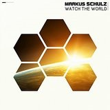 Watch The World Lyrics Markus Schulz