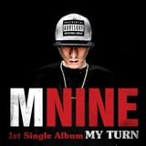 My Turn Lyrics MNine