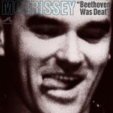 Beethoven Was Deaf Lyrics Morrissey