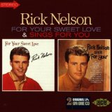 For Your Sweet Love Lyrics Ricky Nelson