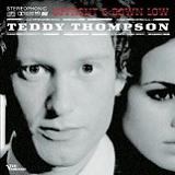 Up Front and Down Low Lyrics Teddy Thompson