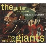 Guitar Ep Lyrics They Might Be Giants