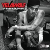 Pop The Trunk (Single) Lyrics YelaWolf