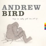 Miscellaneous Lyrics Andrew Bird