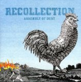 Recollection Lyrics Assembly Of Dust