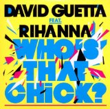 Who's That Chick? (Single) Lyrics David Guetta