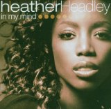 In My Mind Lyrics Heather Headley