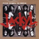 Push Comes To Shove Lyrics Jackyl