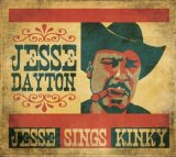 Jesse Sings Kinky Lyrics Jesse Dayton