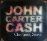 The Family Secret Lyrics John Carter Cash
