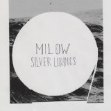 SILVER LININGS Lyrics Milow