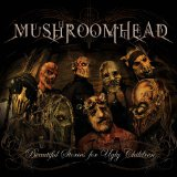 Beautiful Stories For Ugly Children Lyrics Mushroomhead