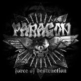 Force of Destruction Lyrics Paragon