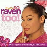 That's So Raven Too! (OST) Lyrics Raven-Symoné