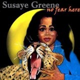 No Fear Here Lyrics Susaye Greene