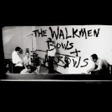 Bows + Arrows Lyrics The Walkmen