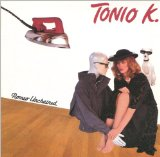 Romeo Unchained Lyrics Tonio K