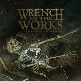 Decrease Increase Lyrics Wrench In The Works