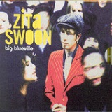 Big Blueville Lyrics Zita Swoon