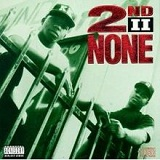 2nd II None Lyrics 2nd II None