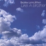 Like A Brother (Beckley-Lamm-Wilson) Lyrics America