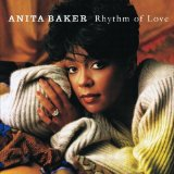 Rhythm Of Love Lyrics Anita Baker