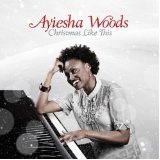 Christmas Like This Lyrics Ayiesha Woods