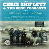 All Hat And No Cattle Lyrics Chris Shiflett & The Dead Peasants
