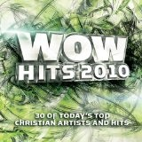 WOW Hits 2010 Lyrics David Chrowder Band