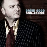 Soul Bender Lyrics David Gogo