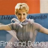 Fine And Dandy Lyrics Debbie Reynolds