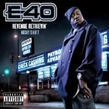 Revenue Retrievin': Night Shift Lyrics E-40