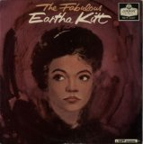 The Fabulous Eartha Kitt Lyrics Eartha Kitt