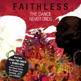 The Dance Lyrics Faithless